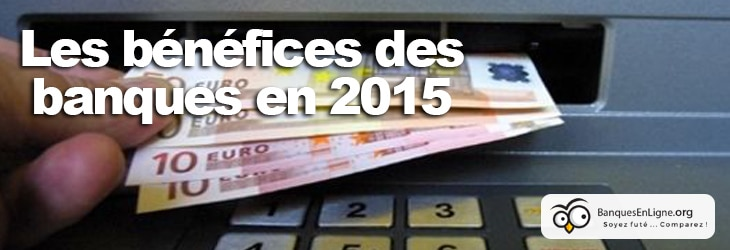 benefices-resultat-banques-2015