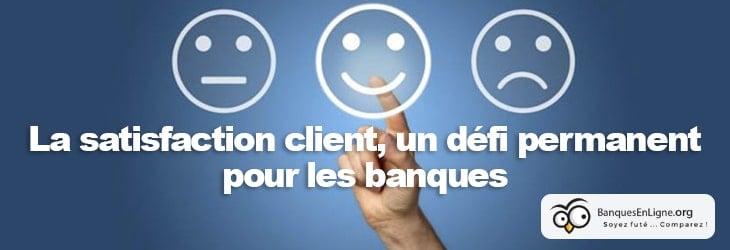 satisfaction client banque