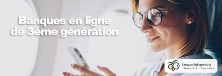 banque en ligne troisieme generation