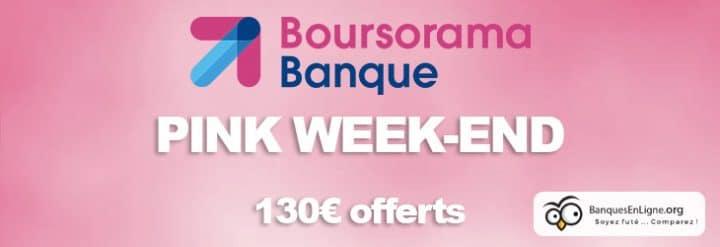 le pink week end de boursorama banque une promo ne pas rater. Black Bedroom Furniture Sets. Home Design Ideas