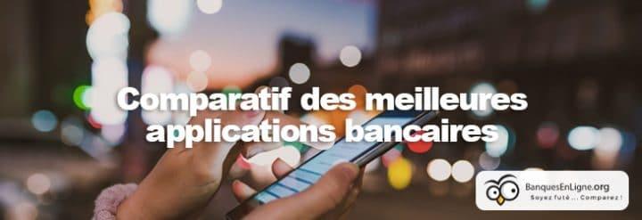applications bancaires les banques qui se demarquent sur mobile